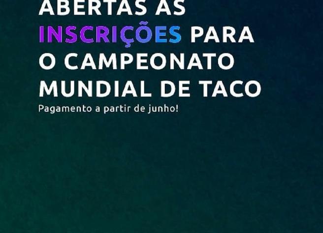 Inscrições abertas para o campeonato mundial de taco